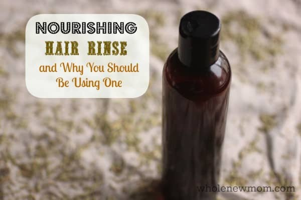 An Nourishing Hair Rinse for hair health. Find out how to make it, how easy and inexpensive it is, and why you should be using one!
